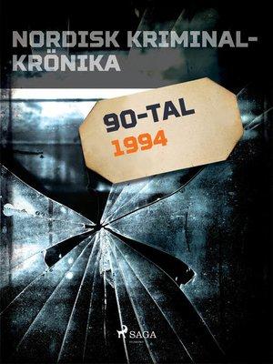 cover image of Nordisk kriminalkrönika 1994