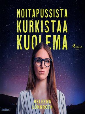 cover image of Noitapussista kurkistaa kuolema
