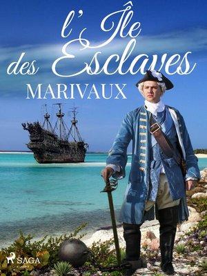 cover image of L'Île des Esclaves