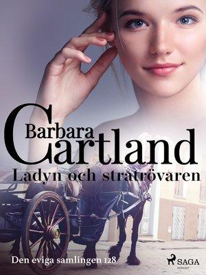 cover image of Ladyn och stråtrövaren