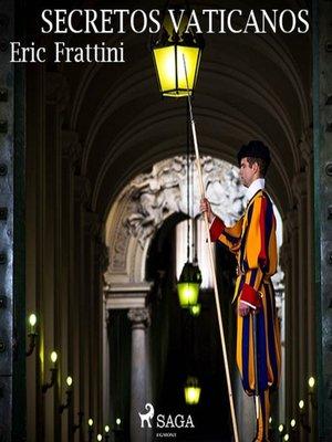 cover image of Secretos vaticanos