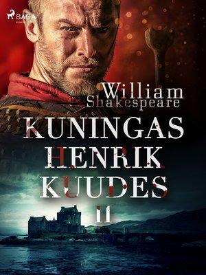 cover image of Kuningas Henrik Kuudes II