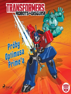 cover image of Transformers – Robots in Disguise – Próby Optimusa Prime'a