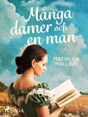 cover image of Många damer och en man