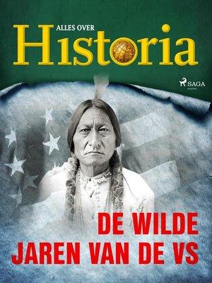 cover image of De wilde jaren van de VS