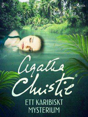 cover image of Ett karibiskt mysterium
