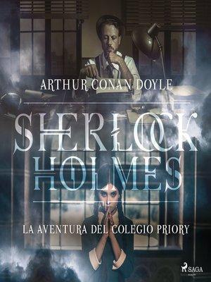 cover image of La aventura del colegio Priory--Dramatizado