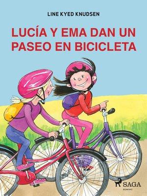 cover image of Lucía y Ema dan un paseo en bicicleta