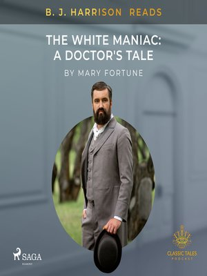 cover image of B. J. Harrison Reads the White Maniac