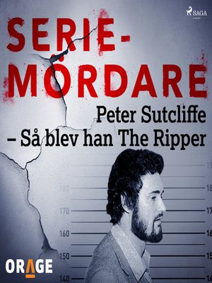 cover image of Peter Sutcliffe – Så blev han the Ripper