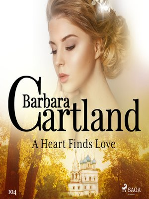 cover image of A Heart Finds Love (Barbara Cartland's Pink Collection 104)