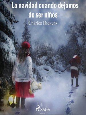 cover image of La Navidad cuando dejamos de ser niños