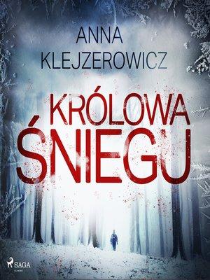 cover image of Królowa śniegu
