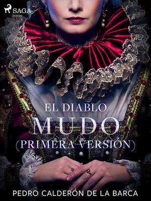 cover image of El diablo mudo (Primera versión)