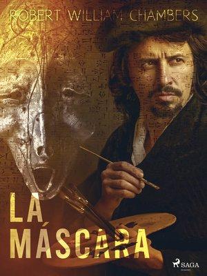 cover image of La máscara