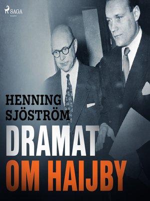 cover image of Dramat om Haijby