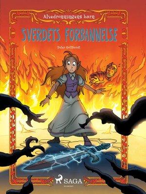 cover image of Alvedronningens barn 4--Sverdets forbannelse