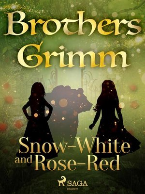cover image of Snow-White and Rose-Red