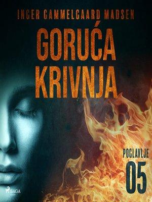 cover image of Goruća krivnja--Peto poglavlje