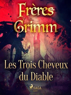 cover image of Les Trois Cheveux d'or du Diable