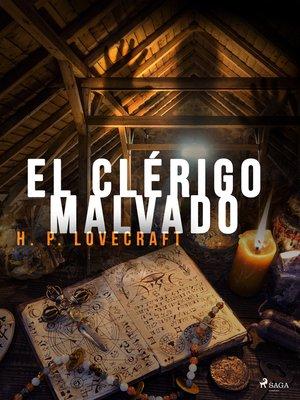 cover image of El clérigo malvado