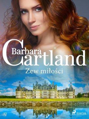 cover image of Zew miłości--Ponadczasowe historie miłosne Barbary Cartland