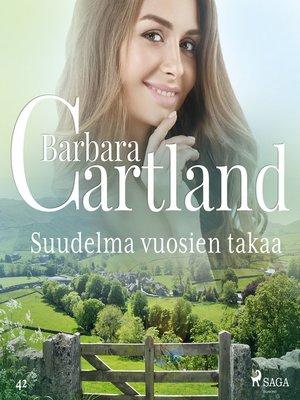cover image of Suudelma vuosien takaa