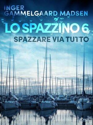 cover image of Lo spazzino 6