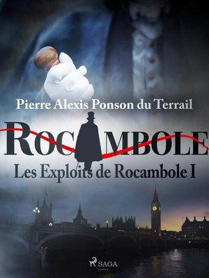cover image of Les Exploits de Rocambole I