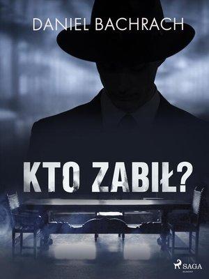 cover image of Kto zabił?
