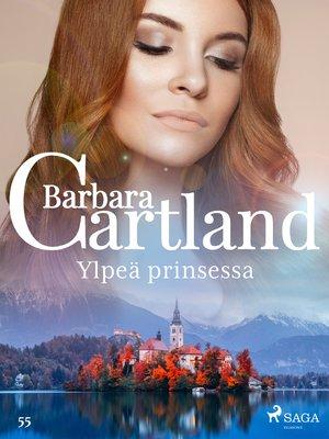 cover image of Ylpeä prinsessa
