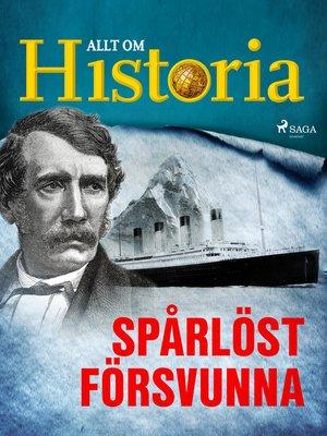 cover image of Spårlöst försvunna