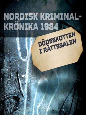 cover image of Dödsskotten i rättssalen
