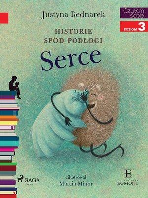 cover image of Historie spod podłogi--Serce