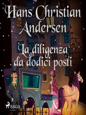 cover image of La diligenza da dodici posti
