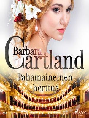cover image of Pahamaineinen herttua