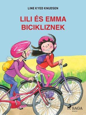 cover image of Lili és Emma bicikliznek