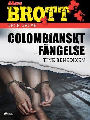 cover image of Colombianskt fängelse