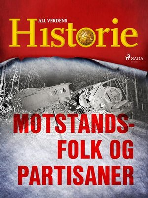 cover image of Motstandsfolk og partisaner