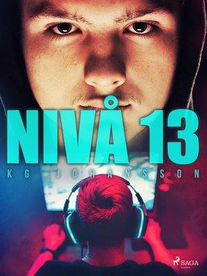 cover image of Nivå 13