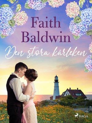 cover image of Den stora kärleken