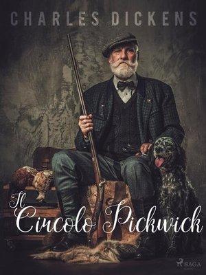 cover image of Il Circolo Pickwick