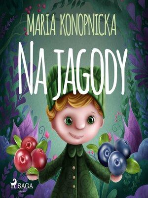 cover image of Na jagody
