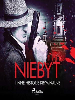 cover image of Niebyt i inne historie kryminalne