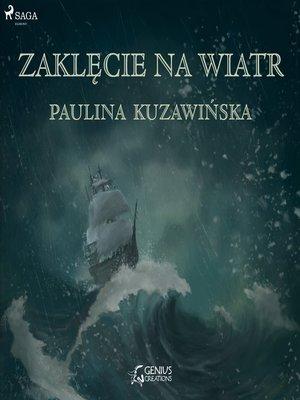 cover image of Zaklęcie na wiatr