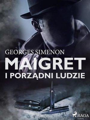 cover image of Maigret i porządni ludzie