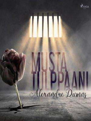cover image of Musta tulppaani