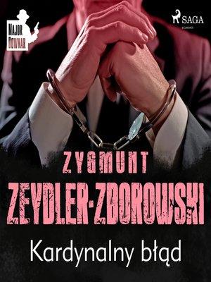 cover image of Kardynalny błąd