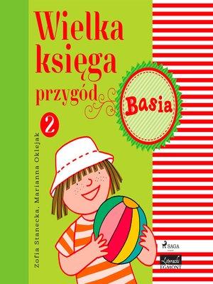 cover image of Wielka księga przygód 2--Basia