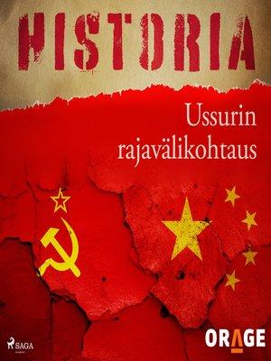 cover image of Ussurin rajavälikohtaus